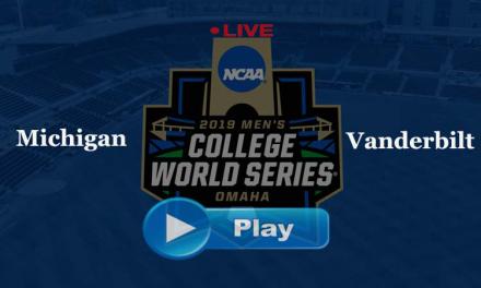 Watch Vanderbilt vs Michigan Game 3 Live Stream CWS Finals 2019 online