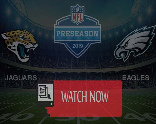 EAGLES vs JAGUARS Live Streaming Online NFL preseason week 2 HD TV Channel